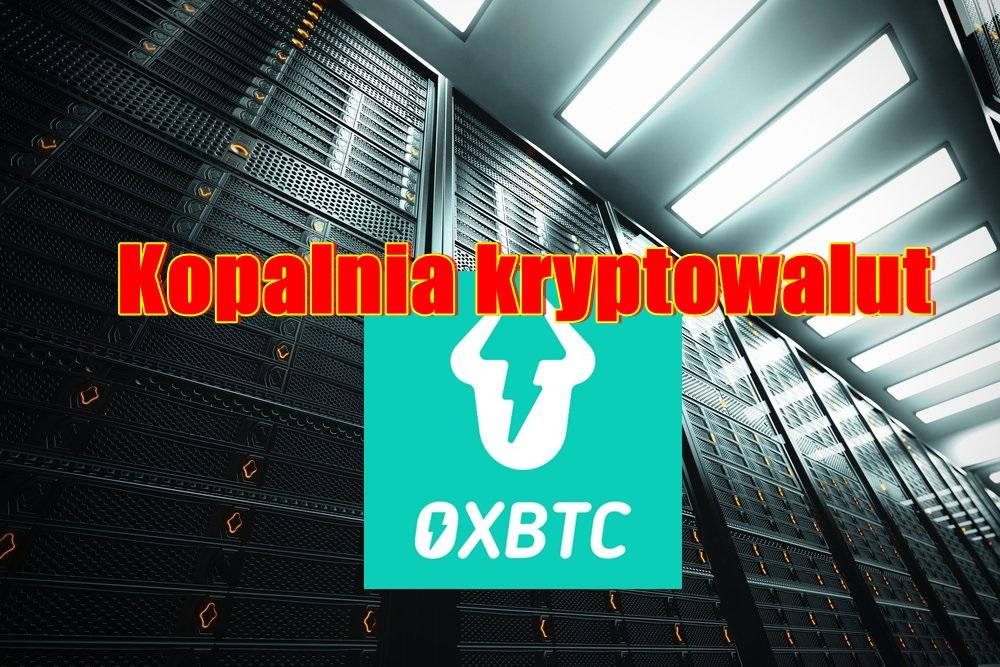 Kopalnia kryptowalut OXBTC