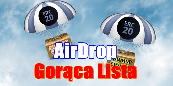 AIRDROP > Gorąca Lista <