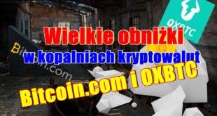 Obniżka cen Hash Power w kopalniach kryptowalut Bitcoin.com oraz OXBtc