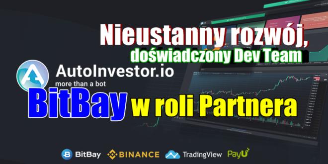 Nieustanny rozwój, doświadczony Dev Team oraz Bitbay w roli Partnera - Autoinvestor