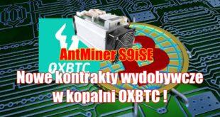 Nowe kontrakty wydobywcze BTC-S9iSE w kopalni OXBTC !