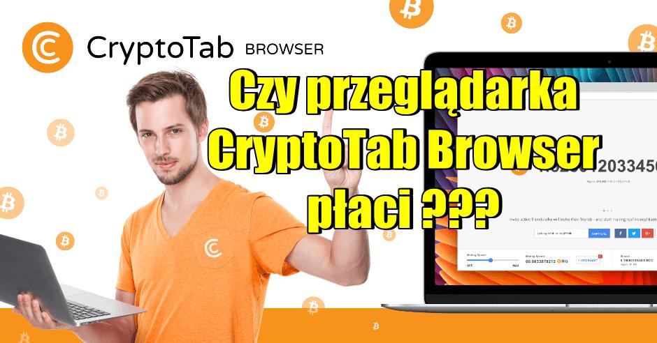 Czy przeglądarka CryptoTab Browser płaci (1)