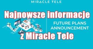 Najnowsze informacje z Miracle Tele