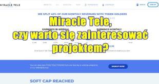 Miracle Tele, czy warto się zainteresować projektem