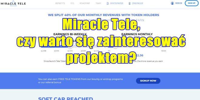 Miracle Tele, czy warto się zainteresować projektem?