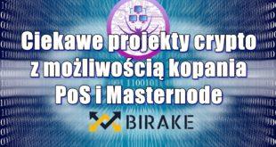 Ciekawe projekty crypto z możliwością kopania PoS i Masternode