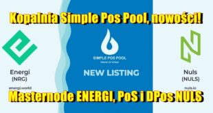 Kopalnia Simple Pos Pool, nowości! Masternode ENERGI, PoS i DPos NULS