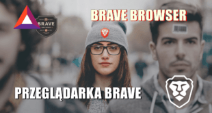 Przeglądarka BRAVE – BRAVE BROWSER