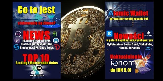 Top 10 Staking i Masternode Coins. Atomic Wallet – sprawdzamy wyniki kopania PoS! Co to jest stakowanie na zimno? Nowości w pulach i aplikacjach wydobywczych