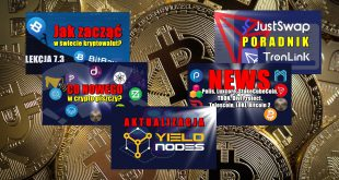 Aktualizacja YieldNodes. JustSwap – poradnik. Portfel TronLink. Jak zacząć w świecie kryptowalut Jak poruszać się po giełdzie BitBay