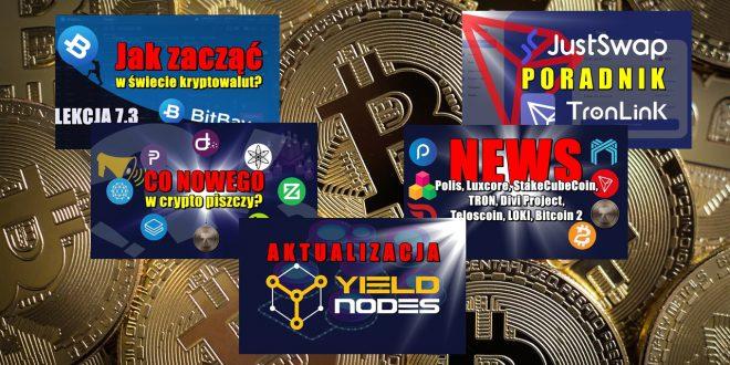 Aktualizacja YieldNodes. JustSwap – poradnik. Portfel TronLink. Jak zacząć w świecie kryptowalut? Jak poruszać się po giełdzie BitBay?