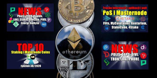 Top 10 Staking i Maternode Coins – tydzień 382020. Trochę informacji z aplikacji i puli PoS i Masternode Flits, MyCointainer, Gentarium, StakeCube, 4Stake