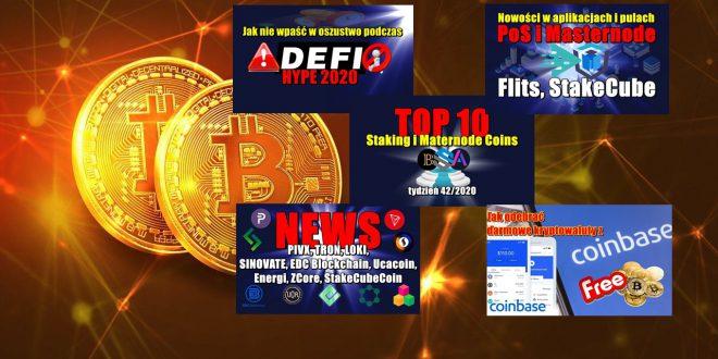 Jak nie wpaść w oszustwo podczas DeFi Hype 2020! Top 10 Staking i Maternode Coins – tydzień 42/2020. Darmowe kryptowaluty z coinbase