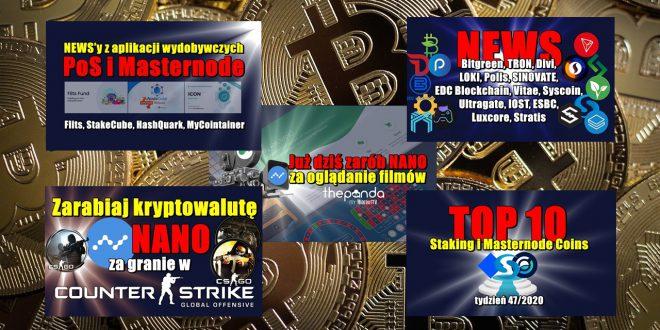 Top 10 Staking i Masternode Coins – tydzień 47/2020. NEWS'y z aplikacji wydobywczych PoS i Masternode: Flits, StakeCube, HashQuark, MyCointainer