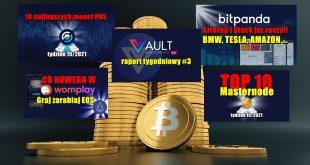 TOP 10 Masternode – tydzień 152021. 10 najlepszych monet POS – tydzień 152021. VAULT Crypto Investments, raport tygodniowy