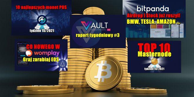 TOP 10 Masternode – tydzień 15/2021. 10 najlepszych monet POS – tydzień 15/2021. VAULT Crypto Investments, raport tygodniowy