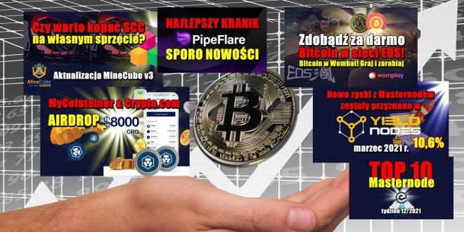 Zdobądź za darmo Bitcoin w sieci EOS! Czy warto kopać SCC na własnym sprzęcie? TOP 10 Masternode – tydzień 12/2021 MyCointainer AIRDROP