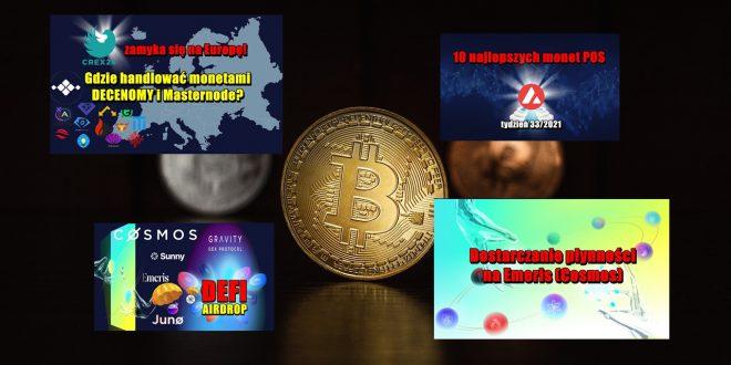 10 najlepszych monet POS – tydzień 332021. CREX24 zamyka się na Europę. Gdzie handlować monetami. Emeris cross chain DEFI