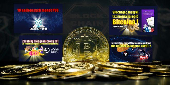 10 najlepszych monet POS – tydzień 37/2021. Słuchając muzyki tez można zarabiać Bitcoina ! CURRENT REWARDS ! Zarabiaj nieograniczony DFI
